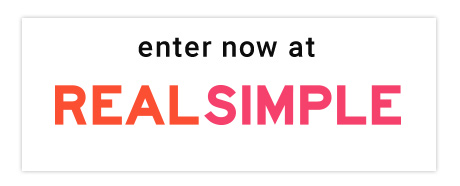 Enter Now at Real Simple
