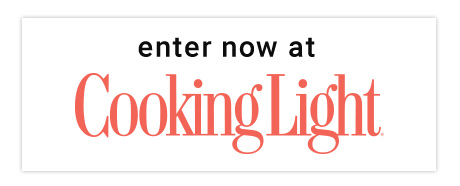 Enter Now at Cooking Light