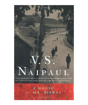 A House For Mr Biswas By V S Naipaul 30 Must Read
