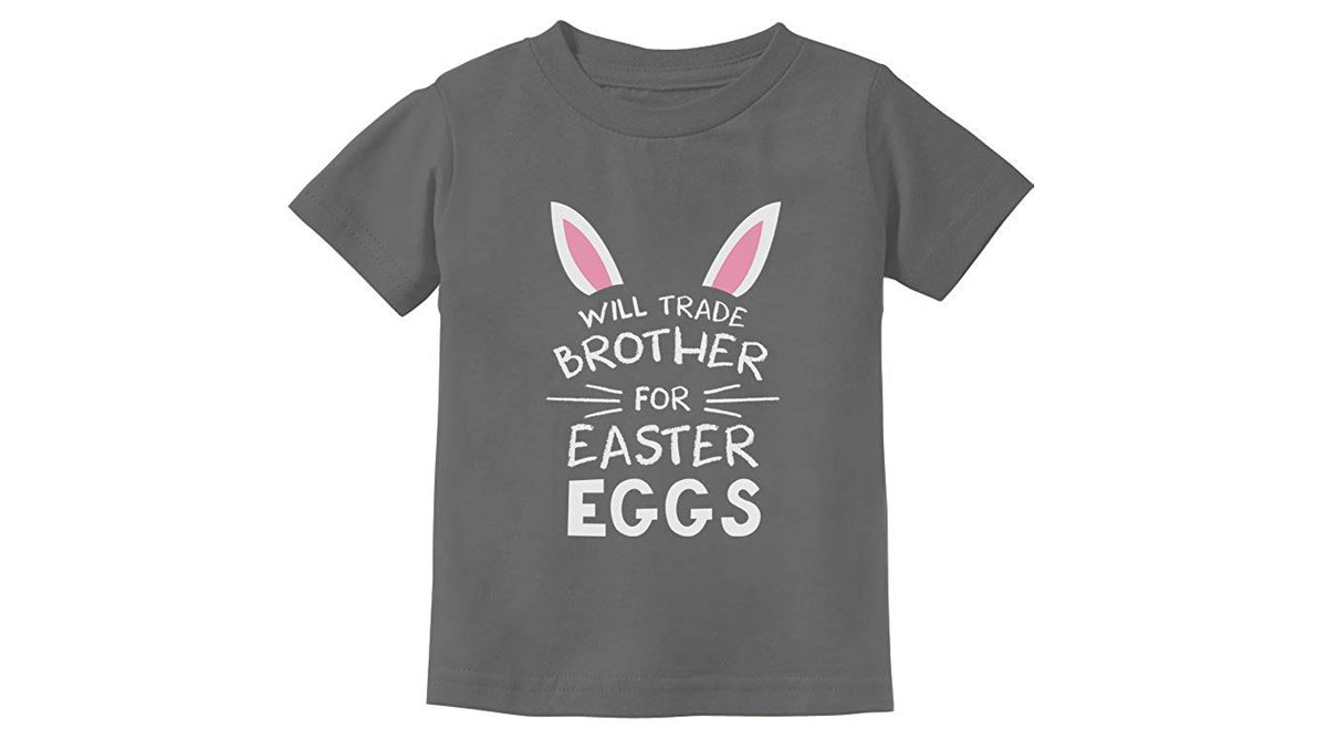 2b874ee0 'Will Trade Brother for Easter Eggs' Siblings Easter Gift. '