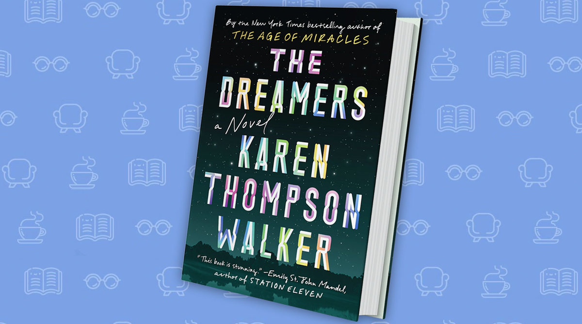 Cover of The Dreamers, by Karen Thompson Walker against a colorful background