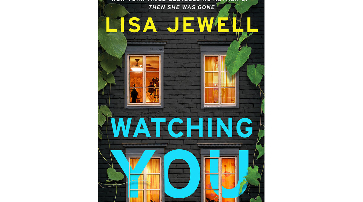 Watching You, by Lisa Jewell