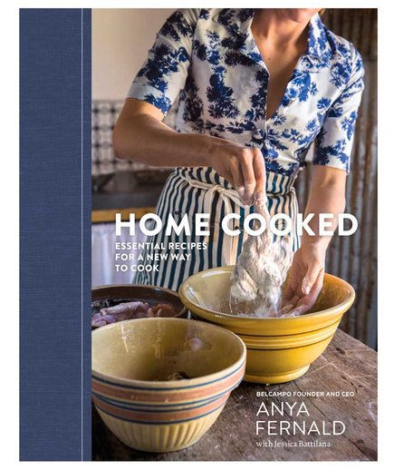 Home Cooked: Essential Recipes for a New Way to Cook by Anya Fernald