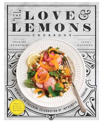 The Love & Lemons Cookbook by Jeanine Donofrio