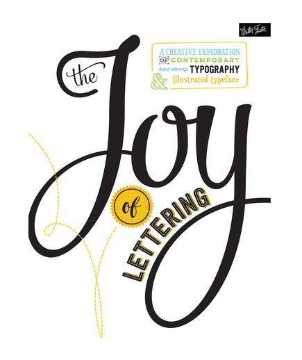 The Joy of Lettering, by Gabri Joy Kirkendall and Jaclyn Escalera