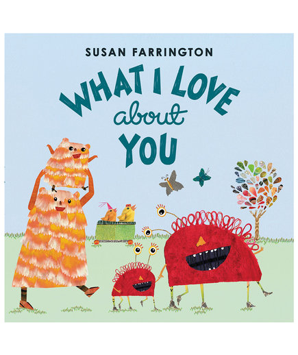 What I Love About You, by Susan Farrington
