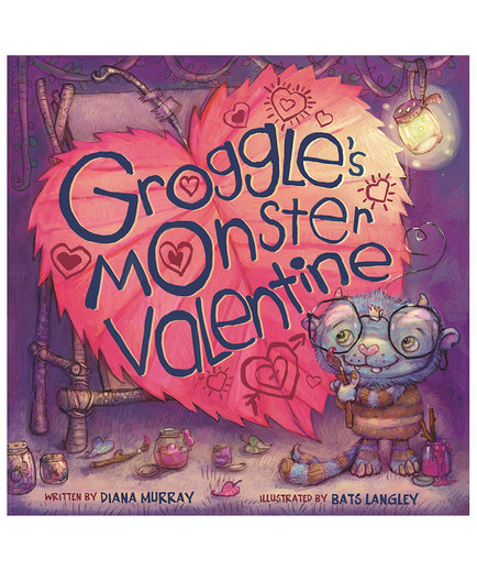 Groggle's Monster Valentine, by Diana Murray