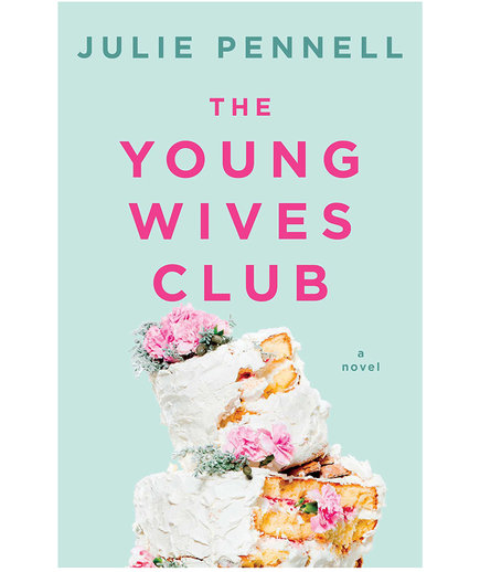 The Young Wives Club, by Julie Pennell
