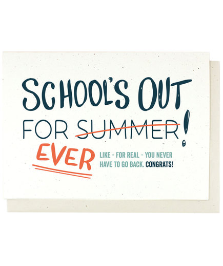 School's Out For Ever