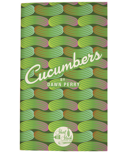 Cucumbers by Dawn Perry