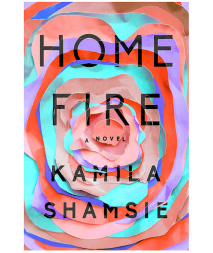 Home Fire, by Kamila Shamsie (paperback books)