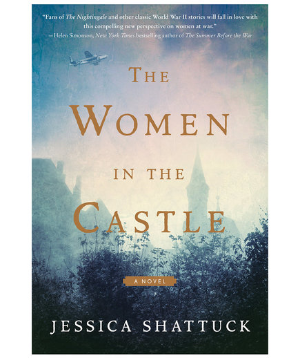 The Women in the Castle, by Jessica Shattuck (Paperback Books)