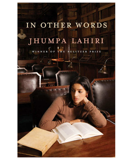 Mindy Kaling: <em>In Other Words</em>, Jhumpa Lahiri