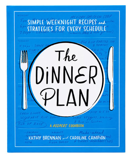 The Dinner Plan by Kathy Brennan and Caroline Campion
