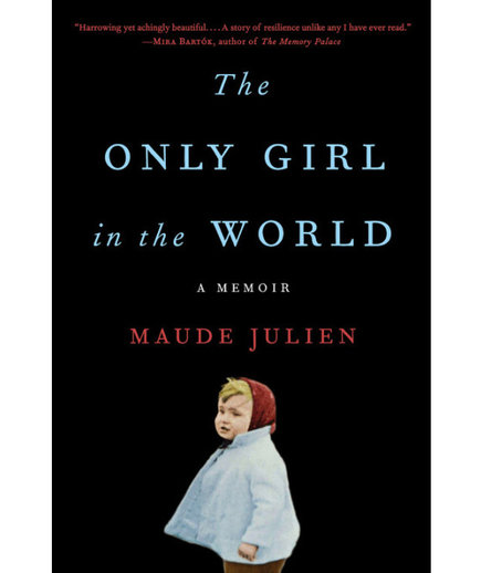 The Only Girl in the World, by Maude Julien