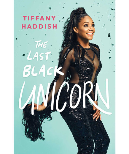 The Last Black Unicorn, by Tiffany Haddish