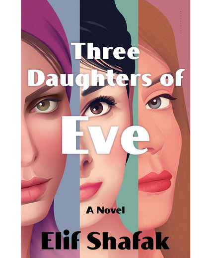 The Three Daughters of Eve, by Elif Shafak