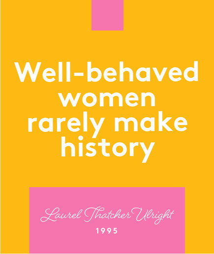 Happy Women's Day Quote, Laurel Thatcher Wright