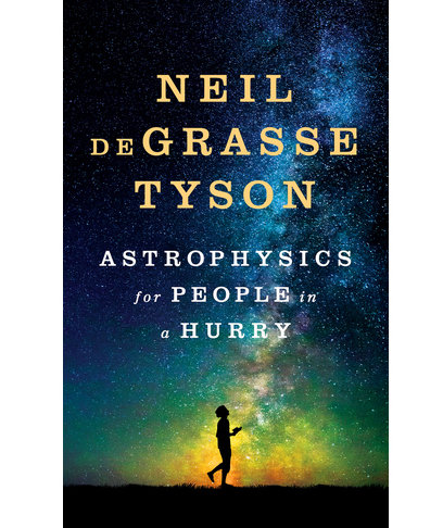 Astrophysics for People in a Hurry, by Neil deGrasse Tyson (father's day)