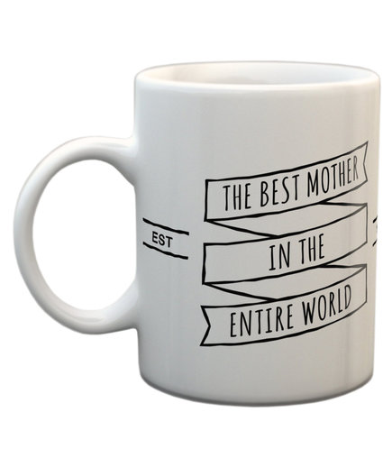 The Best Mother in the Entire World Mug