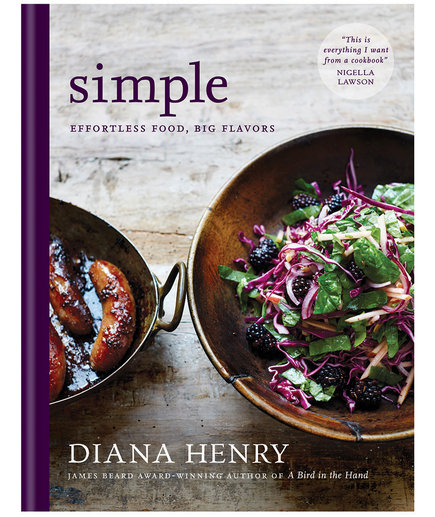 Simple: Effortless Food, Big Flavors by Diana Henry