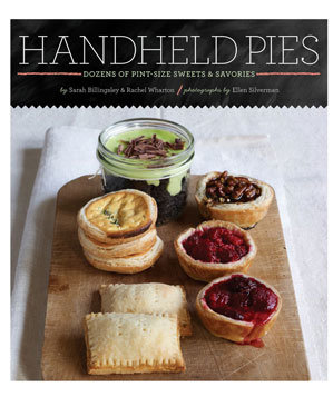 Handheld Pies by Sarah Billingsley and Rachel Wharton