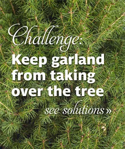 challenge keep garland from taking over the tree - Christmas Tree Garland Ideas