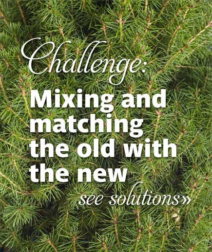 Challenge: Mixing and matching the old with the new