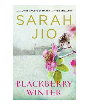 Blackberry Winter, by Sarah Jio