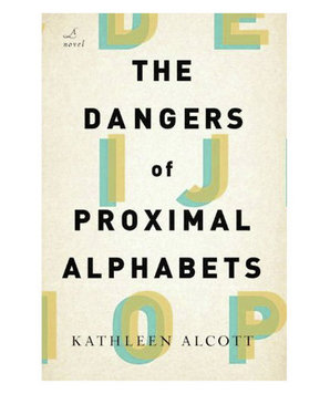 The Dangers of Proximal Alphabets, by Kathleen Alcott