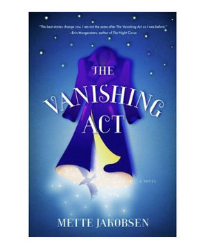 The Vanishing Act, by Mette Jakobsen