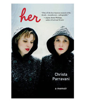 Her, by Christa Parravani