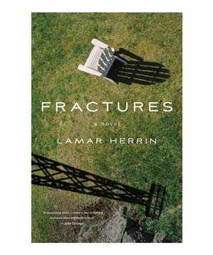 Fractures, by Lamar Herrin