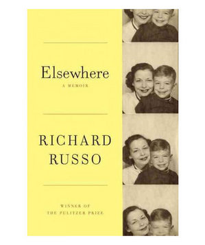 Elsewhere, by Richard Russo