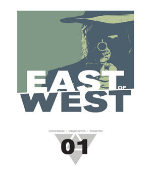 East of West Volume 1: The Promise, by Jonathan Hickman and Nick Dragotta