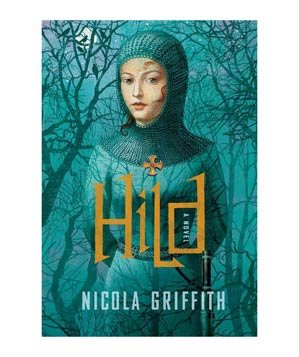 Hild, by Nicola Griffith