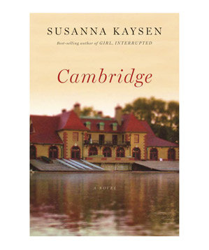 Cambridge, by Susanna Kaysen