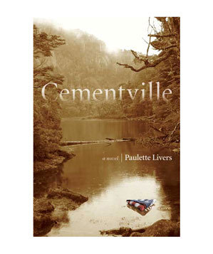Cementville, by Paulette Livers