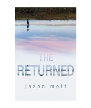 The Returned, by Jason Mott