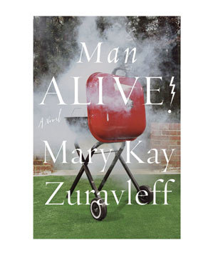 Man Alive!, by Mary Kay Zuravleff