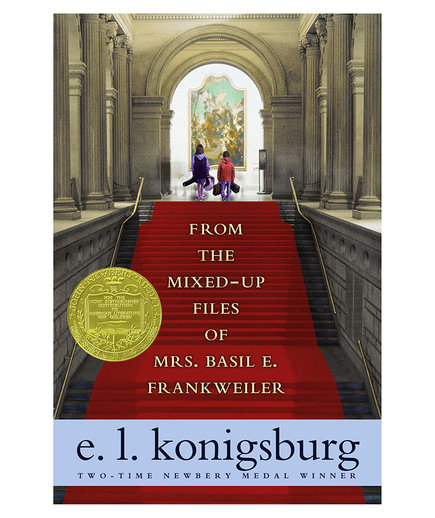 From the Mixed-up Files of Mrs. Basil E. Frankweiler, by E.L. Konisburg (NEW)