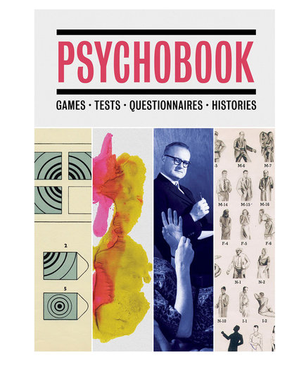 Psychobook: Games, Tests, Questionnaires, Histories, edited by Julian Rothenstein