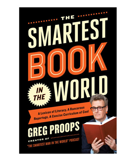 The Smartest Book in the World, by Greg Proops