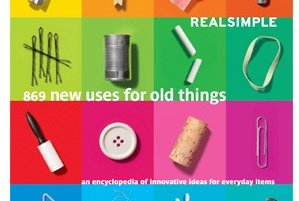 Real simple new uses for old things book real simple - New uses for old things ...