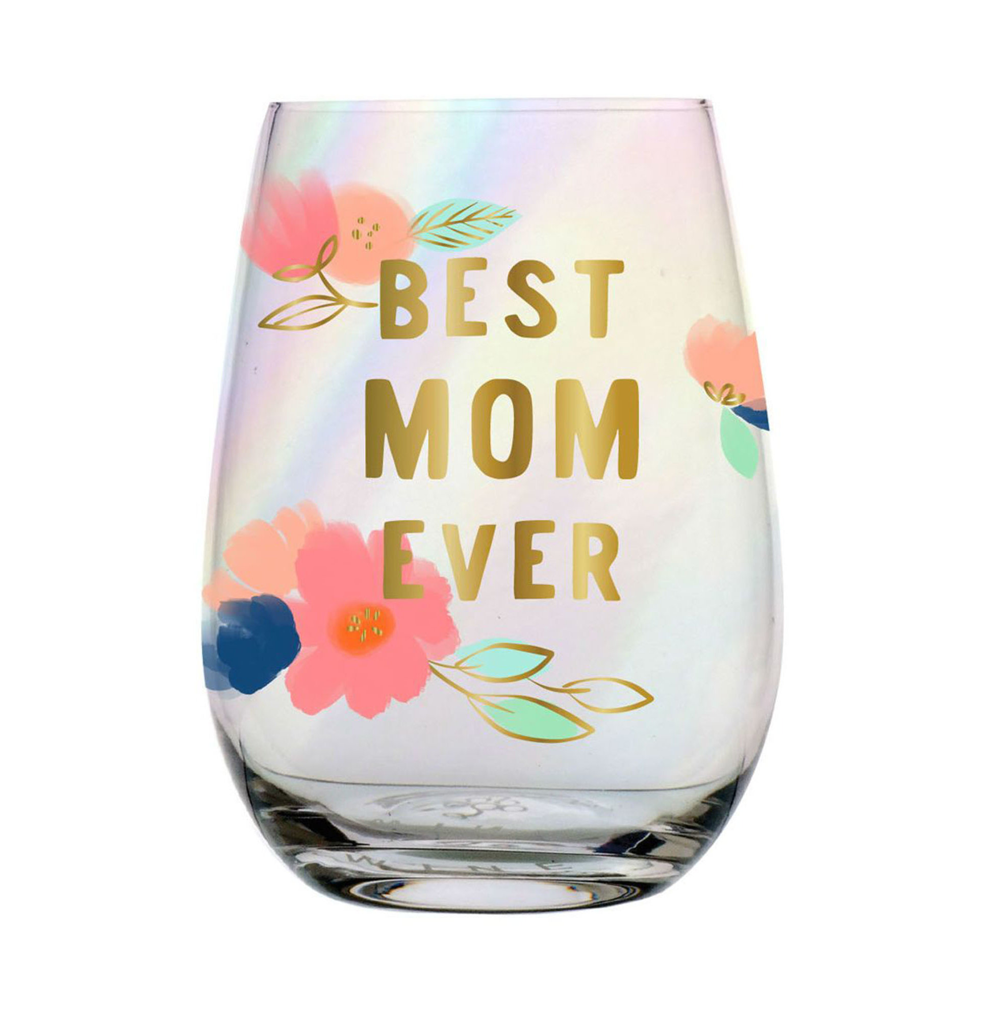 Best Mom Ever Stemless Wine Glass