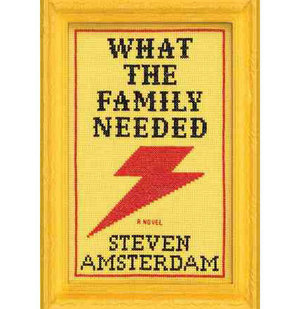 What the Family Needed, by Steven Amsterdam
