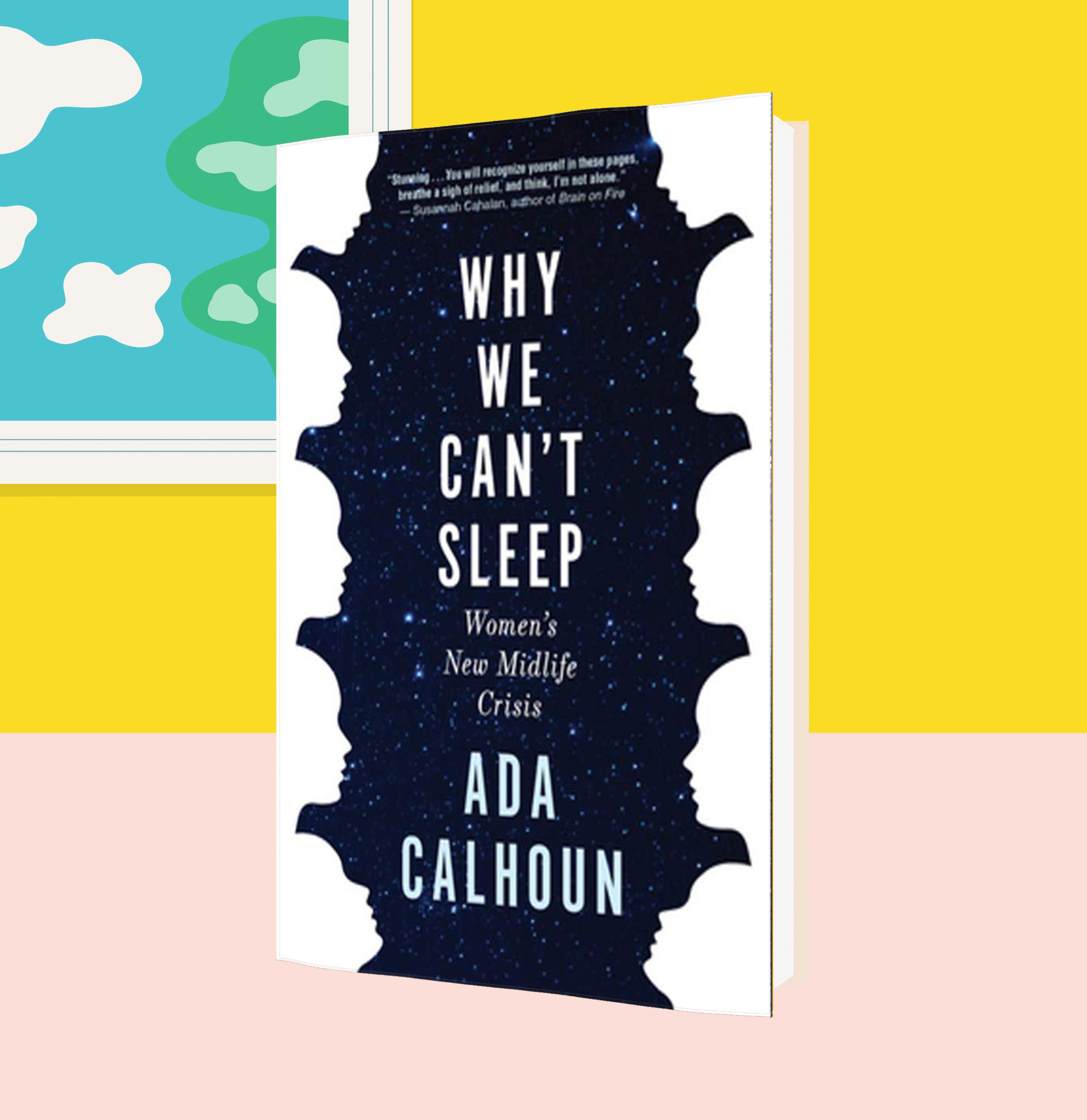 Cover of Why We Can't Sleep, by Ada Calhoun