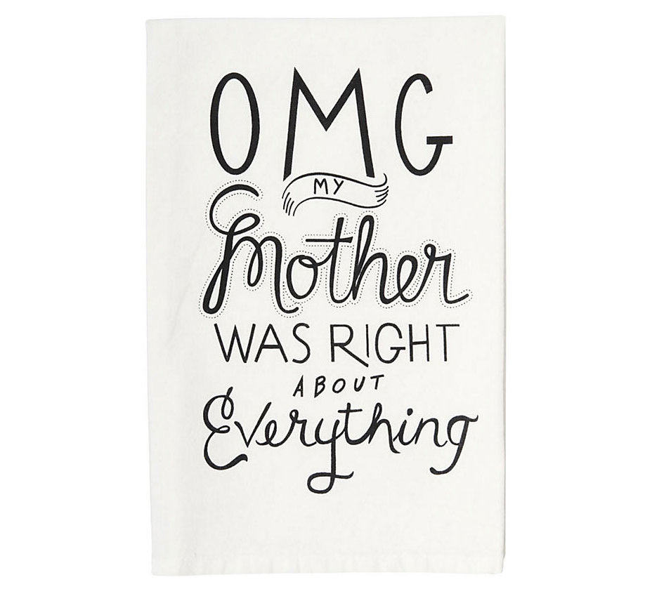 Omg mom tea towel 42 great mother s day gifts real simple