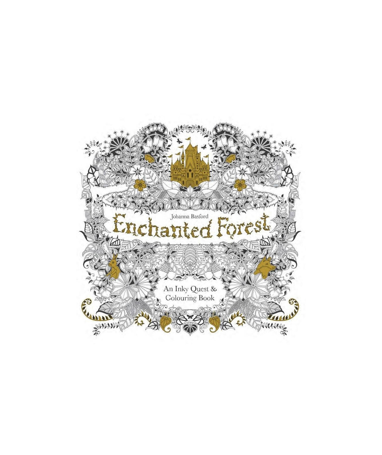 Enchanted Forest An Inky Quest Amp Coloring Book By Johanna Basford