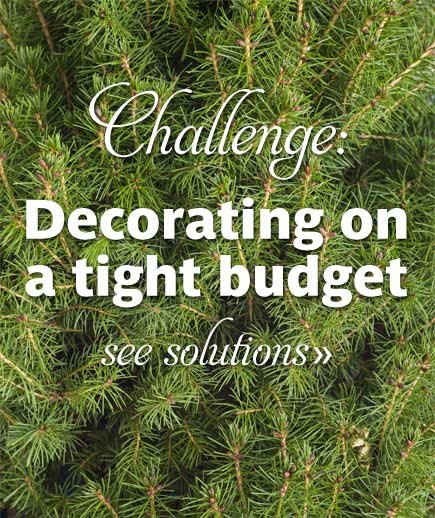 Budget Christmas Decorating: Challenge: Decorating On A Tight Budget